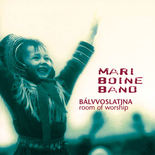 Mari Boine - Room of Worship_Bálvvoslatjna